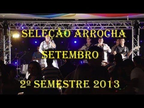 Seleção Sertanejo Arrocha - 2º Semestre 2013 (Setembro) Lançamentos