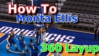 How To Monta Ellis 360 Layup In NBA 2k14 Tutorial