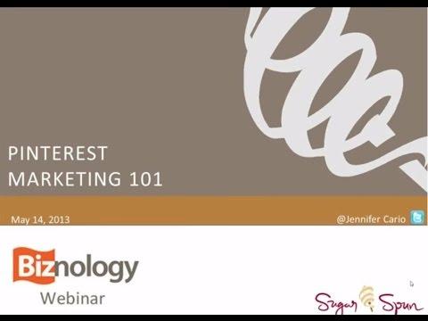 Pinterest Marketing 101 Biznology Webinar with Jennifer Evans Cario
