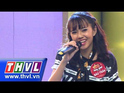 THVL | Ca sĩ giấu mặt - Tập 15: Vì ai vì anh - Bảo Trân