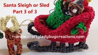 Rainbow Loom Christmas Santa Sleigh Or Sled Part 3, How To