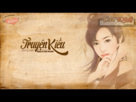 Truyện Kiều (Rap Version) - Kenlly TK [Video Lyric Official HD]