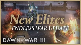 Dawn of War III - Endless War Frissítés