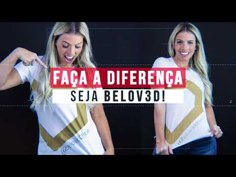 Faça a diferença, seja Belov3d!