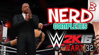 Nerd³ Completes... WWE 2K16 - 32 - The Deal