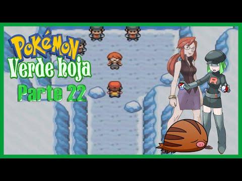 Pokemon Verde Hoja Cap 22: