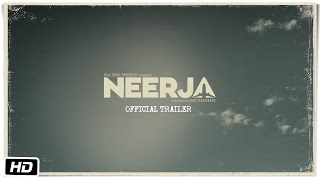 Movie Neerja Trailer Sonam Kapoor