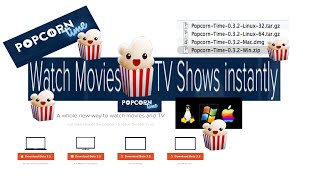 Popcorn Time App Mac Windows Linix Free TV & Movies