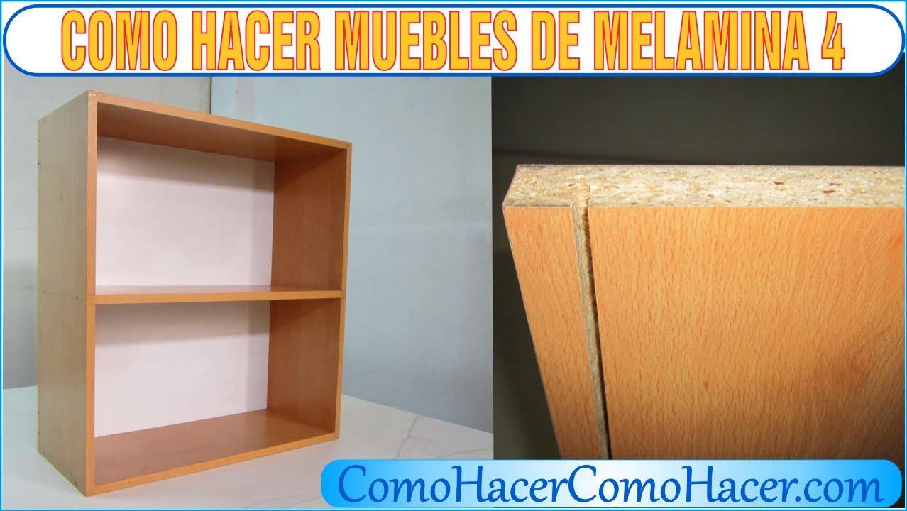 Bricolage como hacer muebles laminados melamina 4 youtube for Plano placard melamina