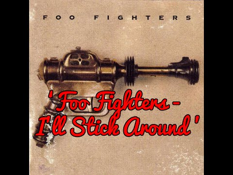 Foo Fighters - 'I'll Stick Around' [Traducida]