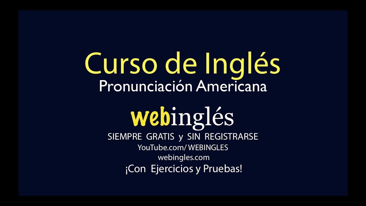 Webingles curso de ingl s gratis youtube for Cursos de muebleria gratis