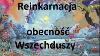 Reinkarnacja - obecność Wszechduszy - Rozmowy Zaawansowane 20-02-2013 Jacek Czapiewski