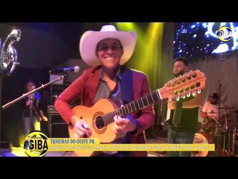 SHOW SANTIAGO LIMA FESTA DA IGREJA  TUNEIRAS