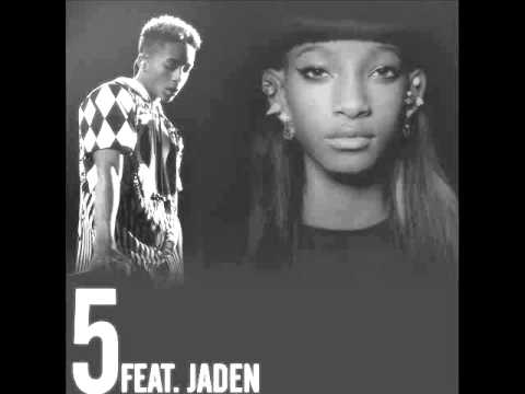 Willow Smith - 5 (featuring Jaden Smith)