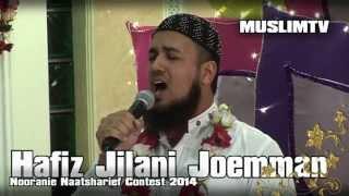 Hafiz Jilani Joemman Nooranie naatsharief contest 2014