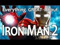 Everything GREAT About Iron Man 2
