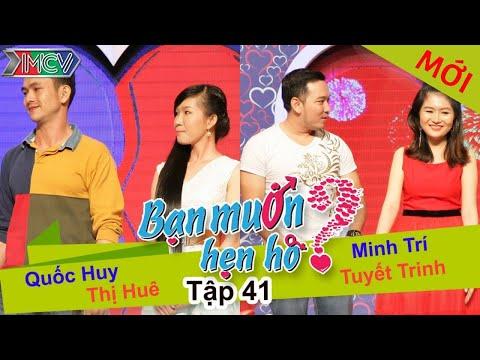 BẠN MUỐN HẸN HÒ - Tập 41 | Quốc Huy - Thị Huê | Minh Trí - Tuyết Trinh | 17/08/2014