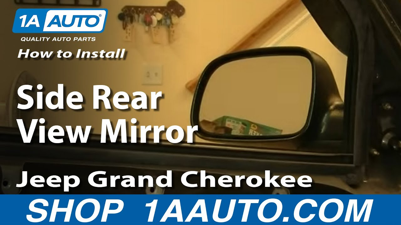 How To Install Replace Side Rear View Mirror Jeep Grand Cherokee 99-04 ...