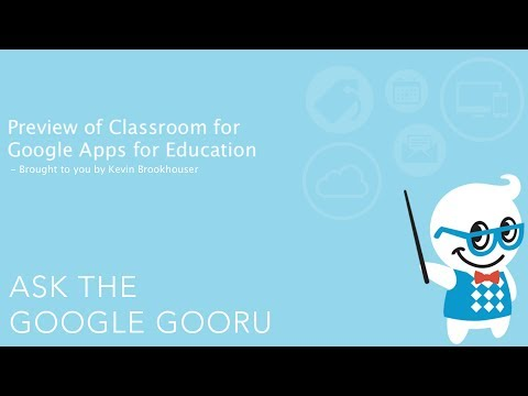 Preview of Classroom for Google Apps for Education