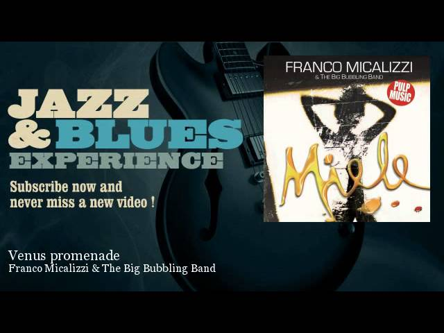 Franco Micalizzi & The Big Bubbling Band - Venus promenade