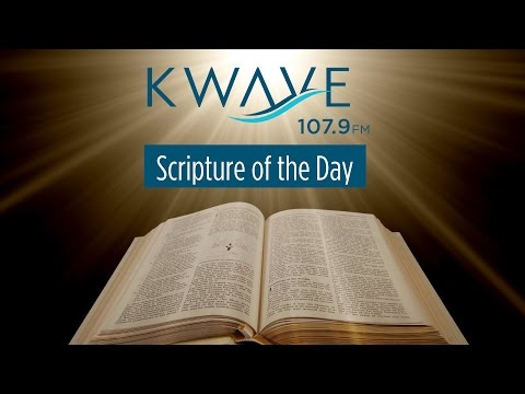 Scripture of the Day - 5/11/2017