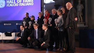 Hall of Fame del Calcio Italiano 2016 - la premiazione