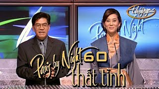 Paris By Night 60 - Thất Tình (Full Program)