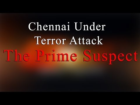 The Prime Suspect  - Bomb Blast at Chennai Central Railway Station - Redpix24x7