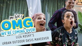 Liza Koshy's Urban Outdoor Oasis Makeover! | OMG We're Coming Over