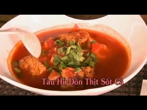 Tau Hu Don Thit Sot Ca - Xuan Hong