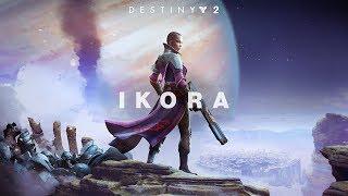 Destiny 2 - Bemutatkozik Ikora