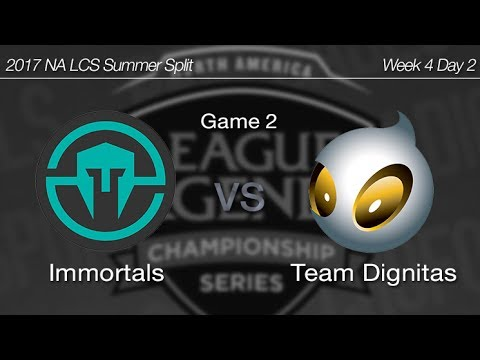 [ Immortals vs Team Dignitas ] Game 2 - 2017 NA LCS Summer Week 4 Day 2 170625