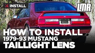Fox Body Mustang Tail Light Lens Install 5.0Resto (79-93