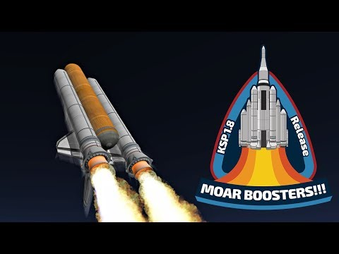 """NEW KSP 1.8 OUT with """"'Moar Boosters"""" and ... """"shorter agony"""" (?)"""