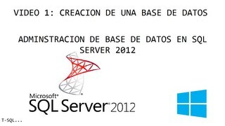 Creación De Una Base De Datos En SQL Server 2012