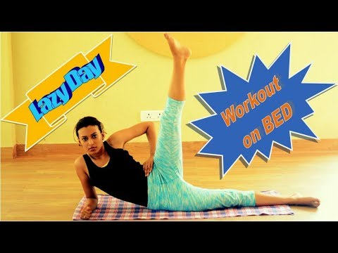 Workout on Bed| Lazy Day fitness Routine | Fitness Friday
