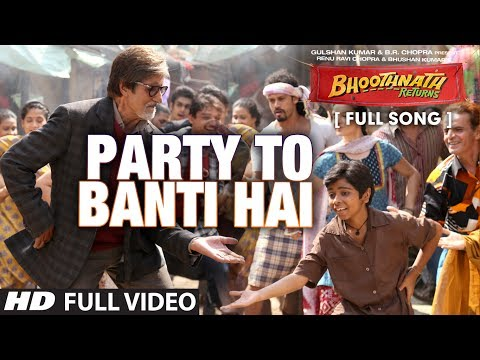 Party to Banti Hai Full Video Song | Bhootnath Returns | Amitabh Bachchan | Mika Singh