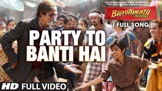Party To Banti Hai Full Video Song Bhootnath Returns
