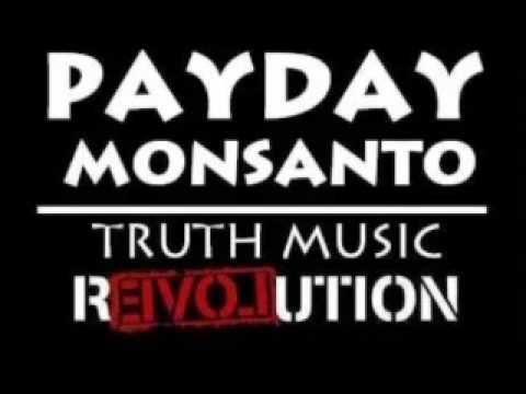 New Rap Song Payday Monsanto - Victim Status 2014