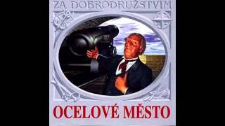 Jules Verne - Ocelové město (audiokniha)