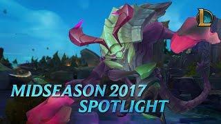 League of Legends - Midseason 2017 Spotlight