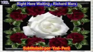 Right Here Waiting Richard Marx ( SUBTITULADA ESPAÑOL