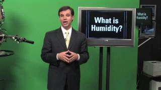 Weather & Meteorology : What Is Humidity?