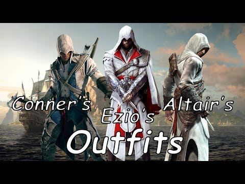 Assassin's Creed 4 : Black Flag - How To get Altair's, Conner's And Ezio's Outfits (AC4)
