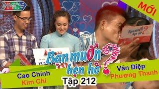 BẠN MUỐN HẸN HÒ | Tập 212 UNCUT | Cao Chính - Kim Chi | Văn Điệp - Phương Thanh | 171016 💖