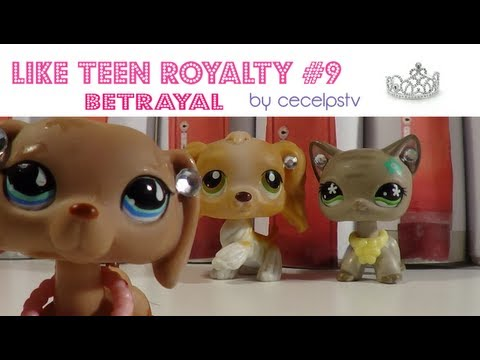 LPS: Like Teen Royalty - Episode 9 (Betrayal - SE1) (HD)