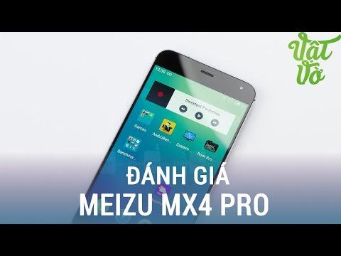 Vật Vờ  Đánh giá chi tiết Meizu MX4 Pro: giá 5 triệu, màn hình 2K