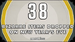 38 Bizarre Items Dropped on New Year's Eve