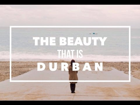 The Beauty That Is Durban - South Africa
