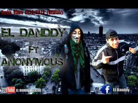 El Danddy Ft Anonymous   Ritmo Piola Cumbia 2013 Cumbia Villera 2013/3012 (OFICIAL)